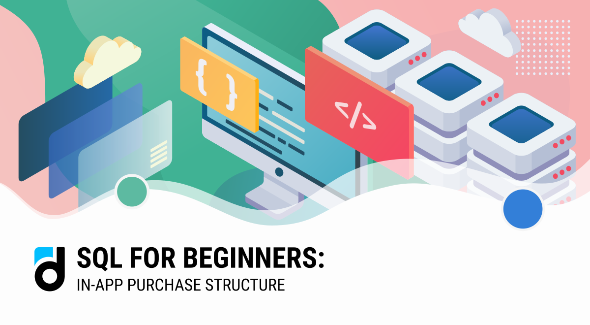 SQL for Beginners: In-App Purchase Structure