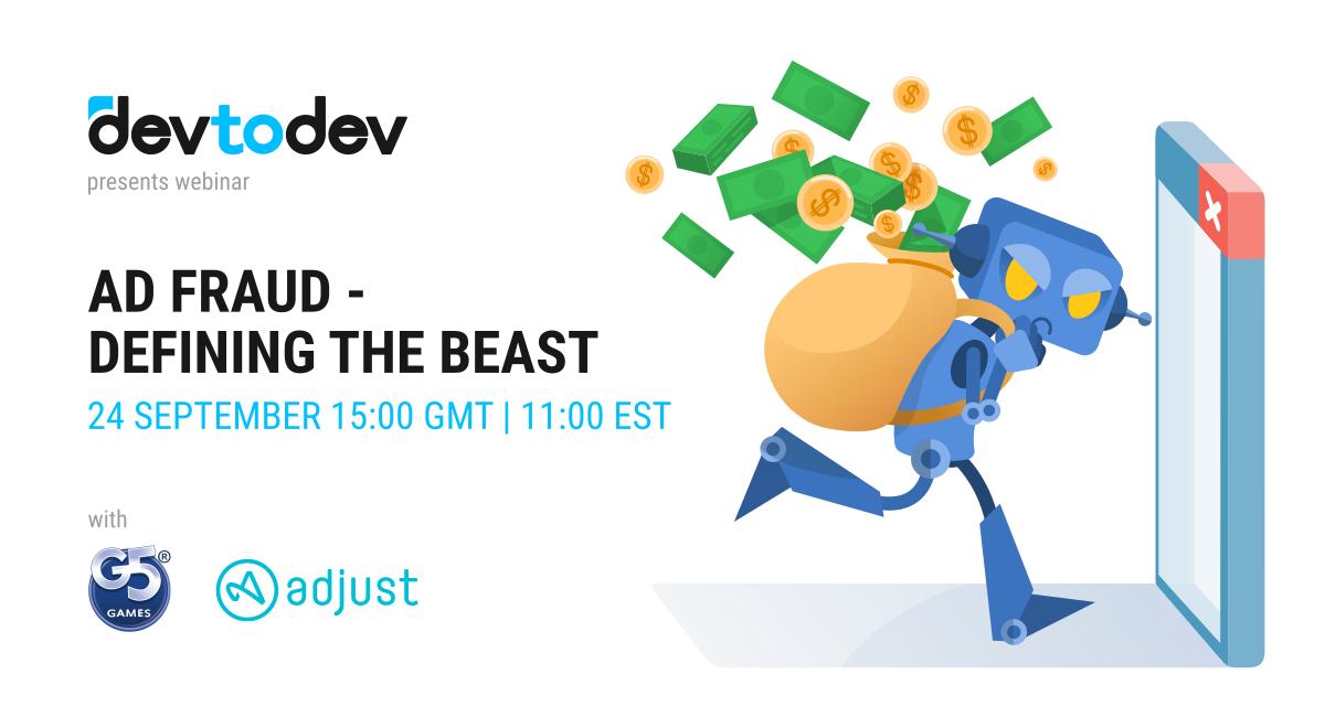 Ad Fraud — Defining The Beast. Вебинар 24 сентября