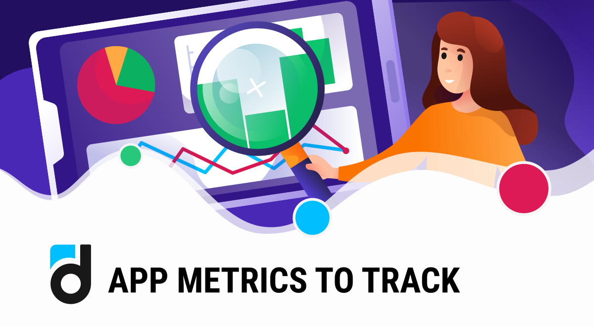 Mobile App Metrics to Track for Success