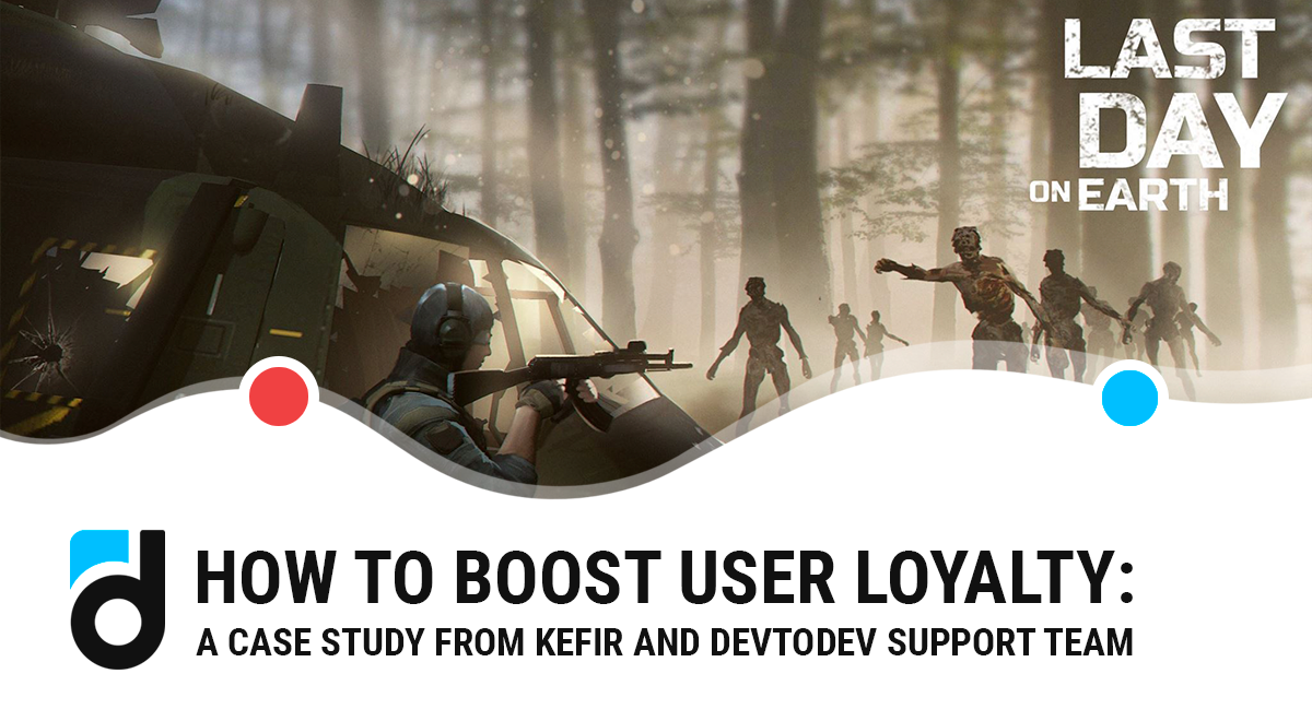 How to Boost User Loyalty: a Case Study From Kefir and devtodev Support Team