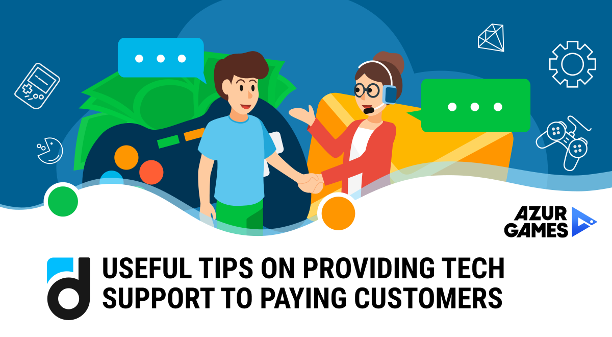 Useful Tips on Providing Tech Support to Paying Customers