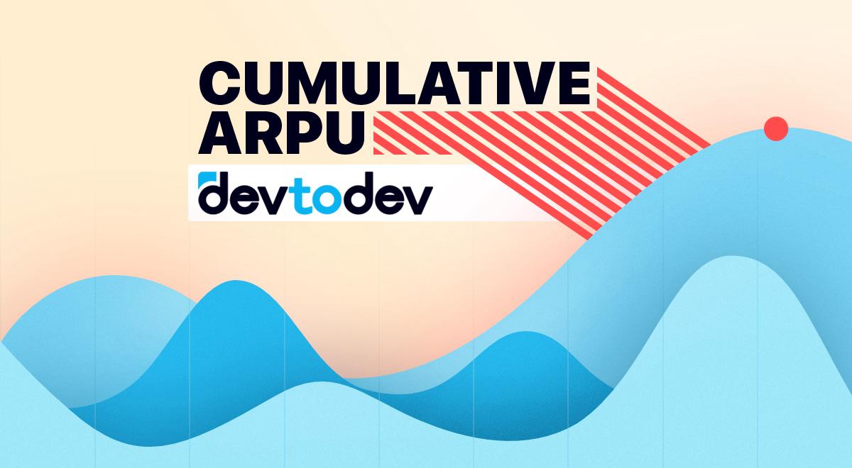 Main Metrics. Cumulative ARPU