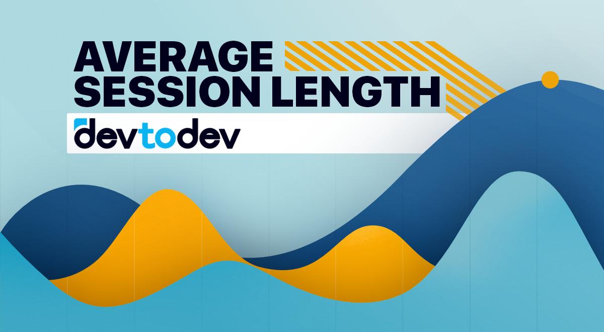 Main Metrics. Average Session Length