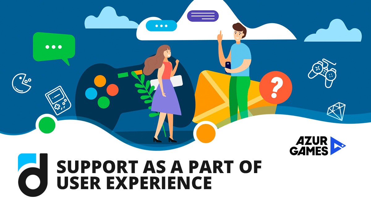 Support As a Part of User Experience