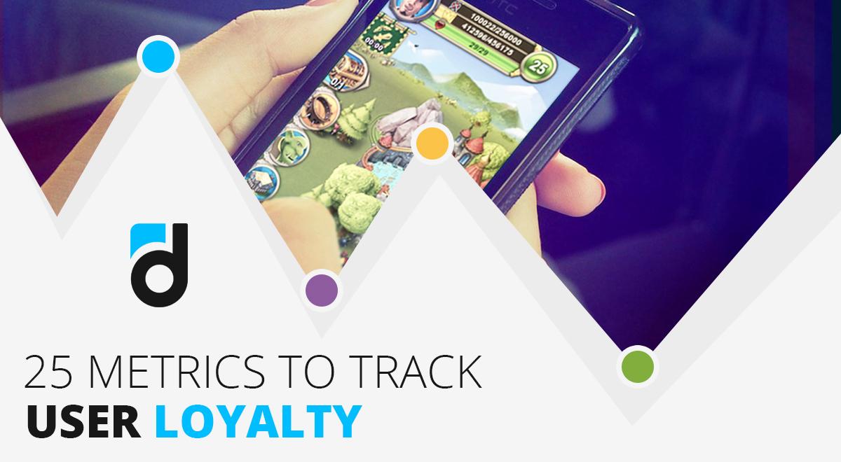 25 Key Metrics to Track User Loyalty