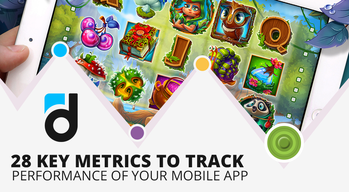28 Key Metrics to Track Performance of Your Mobile App