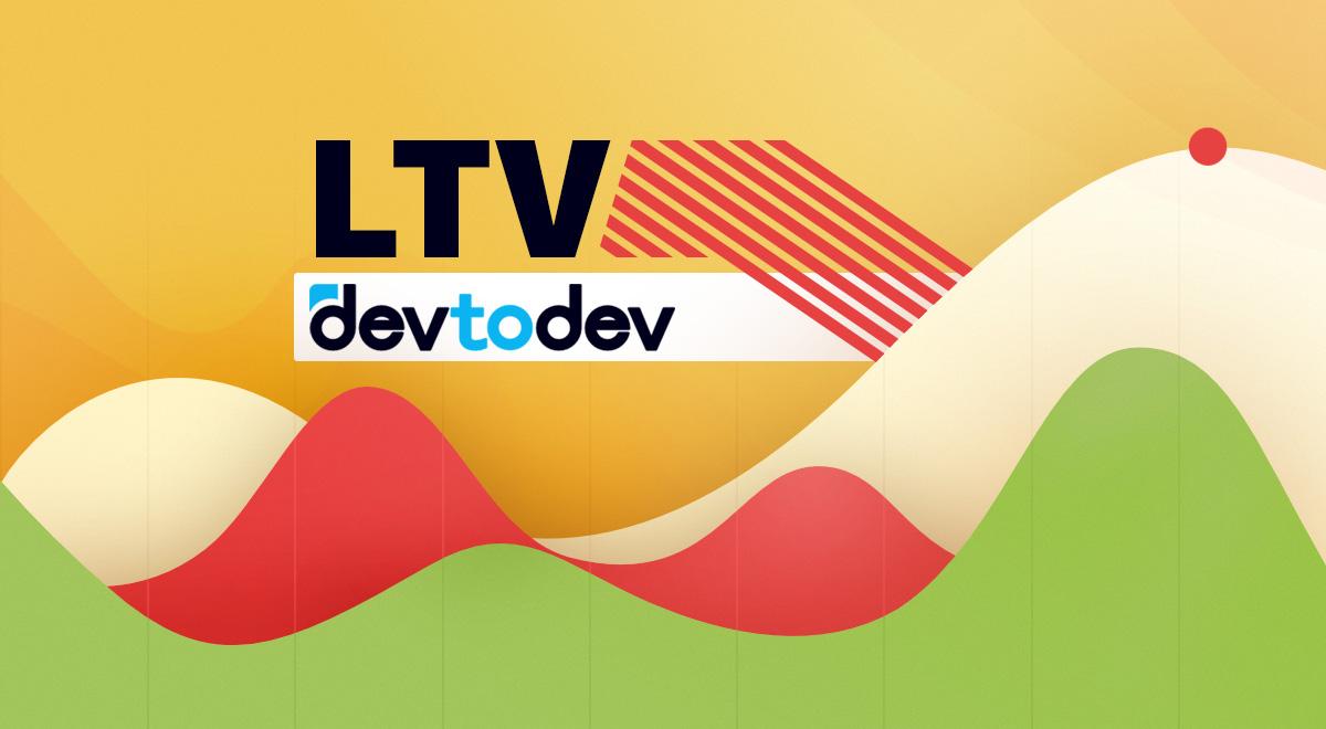 Main Metrics. LTV