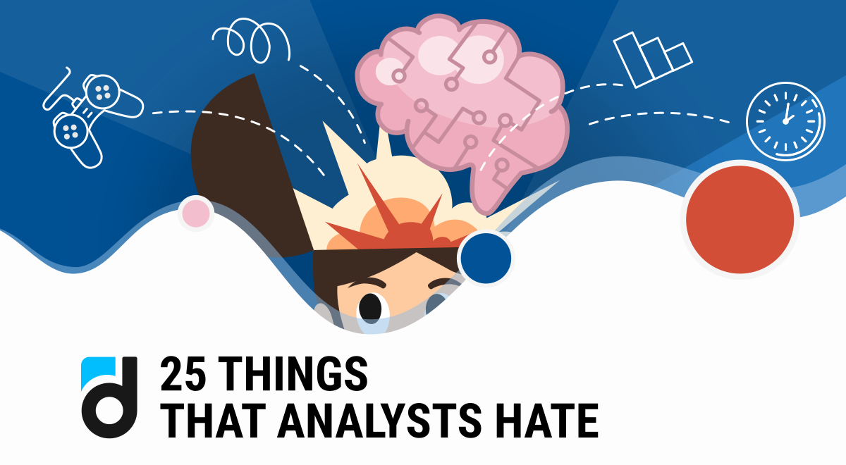 25 Things Analysts Hate