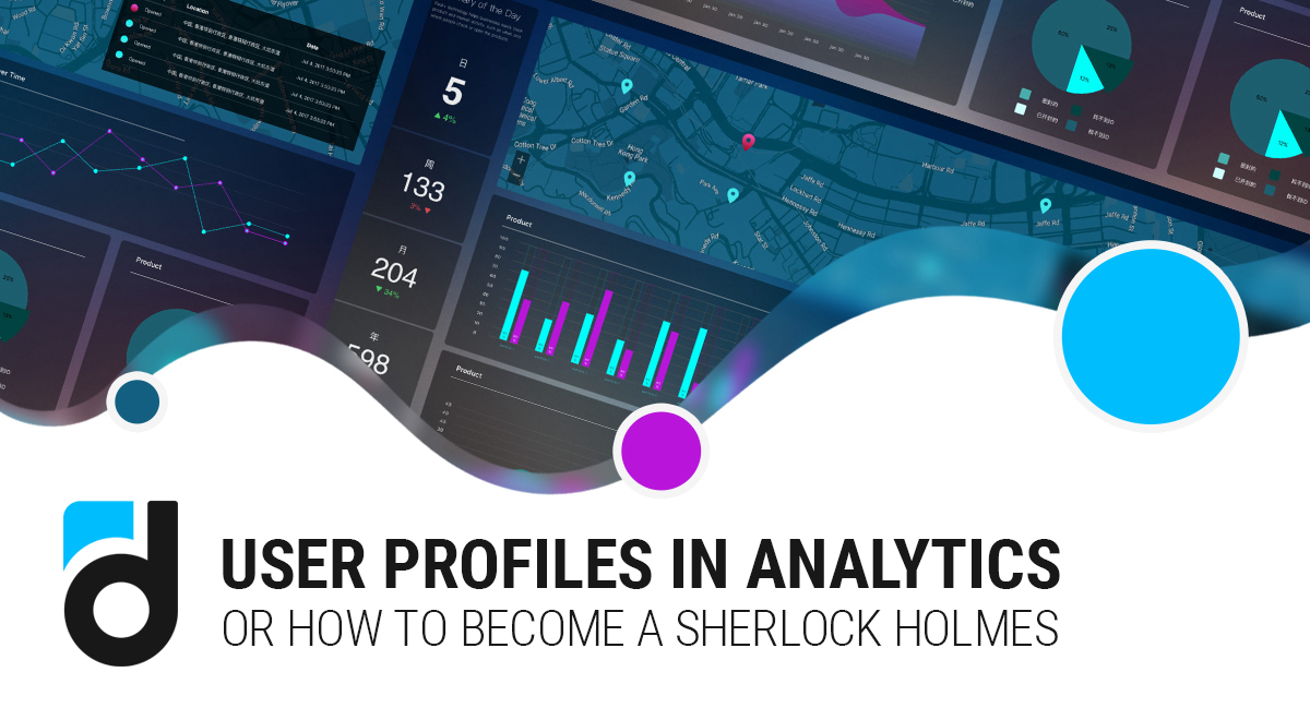 User Profiles in Analytics, or How To Become a Sherlock Holmes