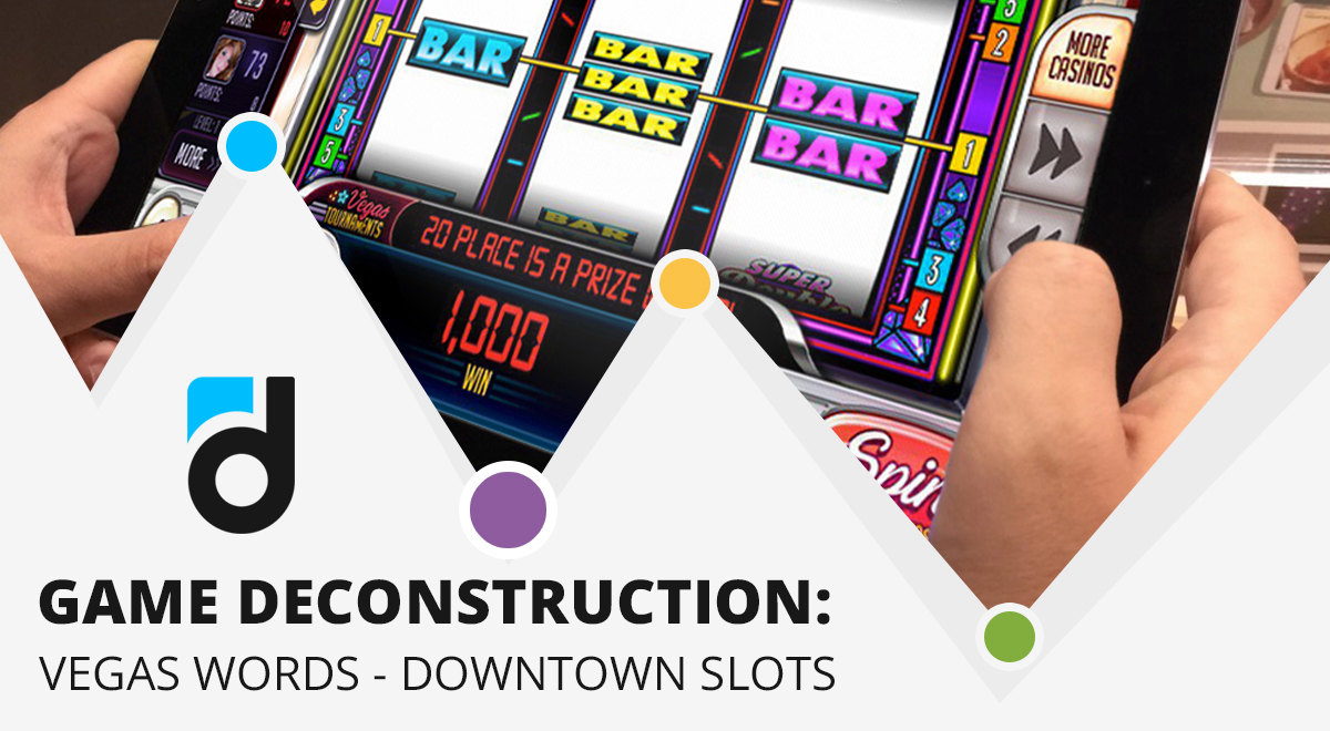 Vegas Words – Downtown Slots Deconstruction