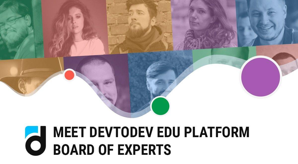 Meet Devtodev Edu Platform Board of Experts