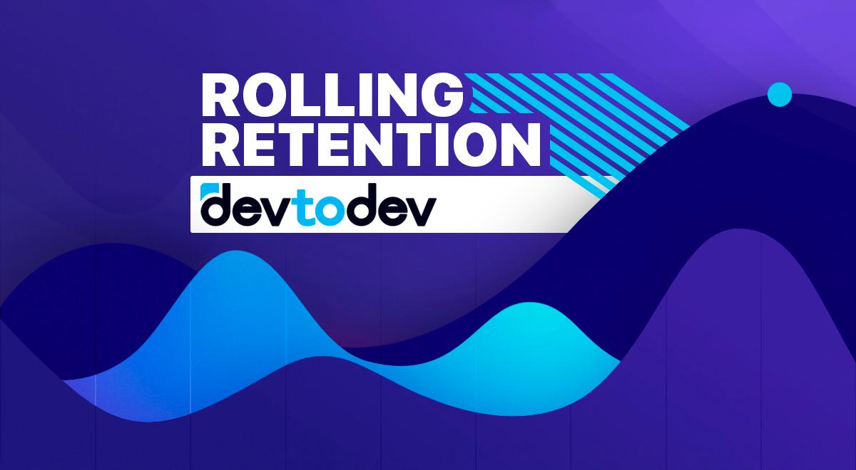 Главные метрики. Rolling Retention