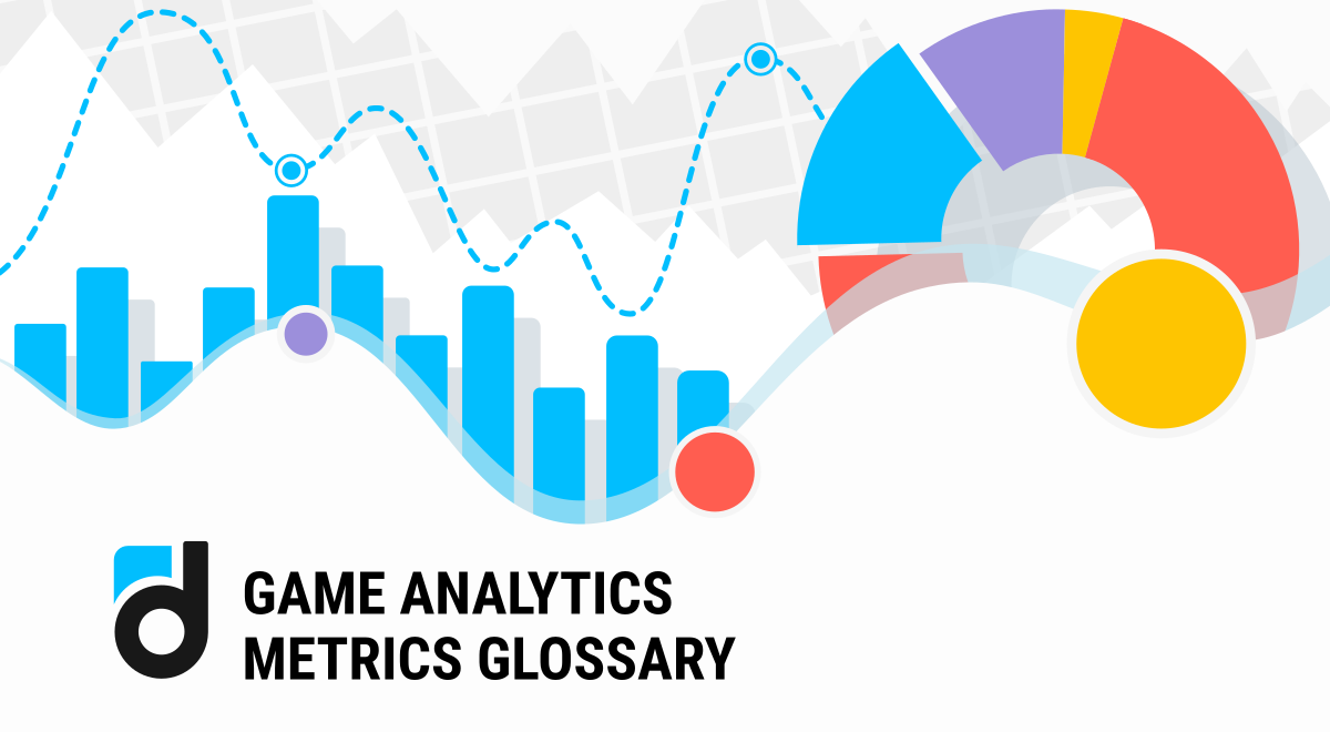 Game Analytics Metrics Glossary
