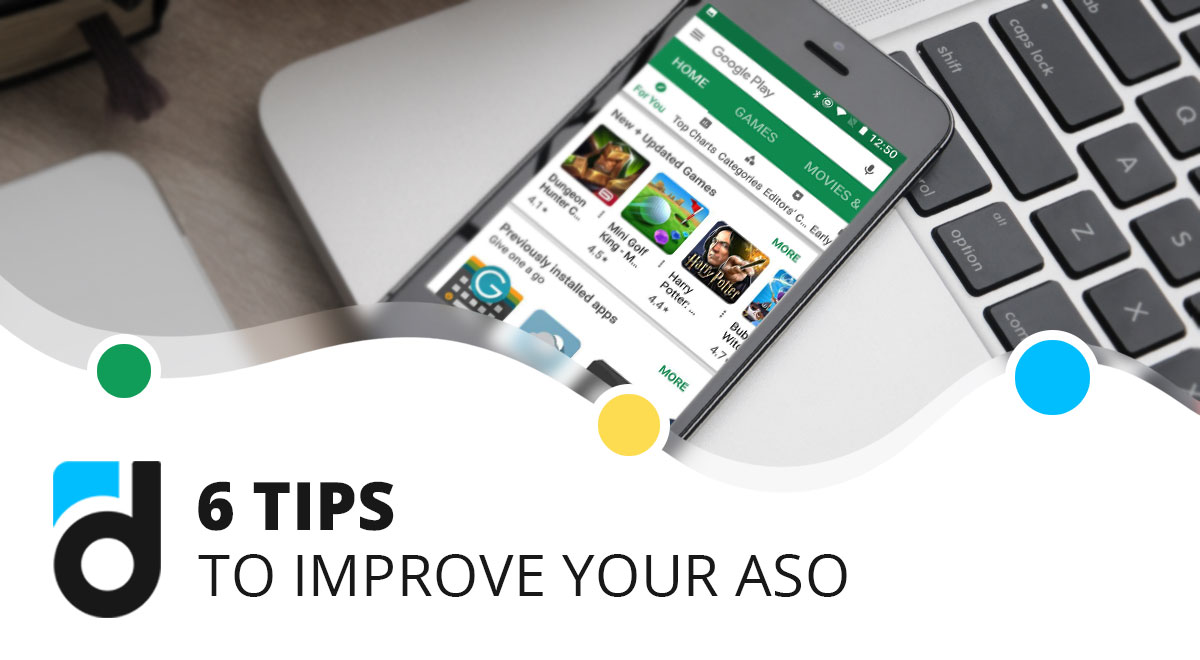 6 Tips To Improve Your ASO